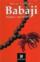 babaji. encuentro con la verdad goddman shivani 9780972957243