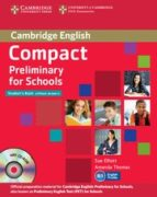 compact preliminary for schools (student's pack (student's book, workbook) sue elliott amanda thomas 9781107667143
