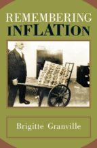 remembering inflation (ebook)-brigitte granville-9781400846443