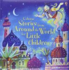 stories from around the world for little children 9781409532743
