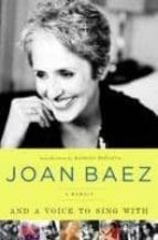 and a voice to sing with joan baez 9781439169643
