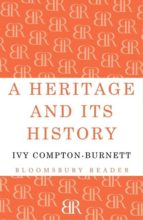 A Heritage and its History (Bloomsbury Reader)