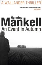 an event in autumn henning mankell 9781784700843