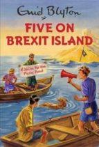 five on brexit island enid blyton 9781786483843