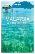 best of malaysia & singapore 2017 (ingles) (lonely planet) 9781786571243