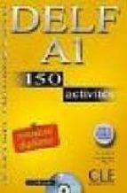 delf a1: 150 activites (le nouvel entrainez-vous) (incluye audio- cd)-richard lescure-emmanuelle gadet-pauline vey-9782090352443
