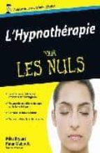 Descargue el archivo de libro electrónico gratuito Hypnotherapie pour les nuls