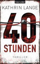 40 stunden (ebook)-kathrin lange-9783641111243