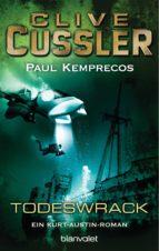 das todeswrack (ebook)-clive cussler-paul kemprecos-9783641151843