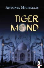 tigermond (ebook)-antonia michaelis-9783732010943