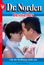 dr. norden bestseller 186 - arztroman (ebook)-patricia vandenberg-9783740906443