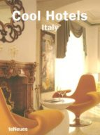 Cool Hotels Italy (Cool hotel city new)