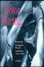 Motor racing. The early years. Ediz. inglese, tedesca e francese