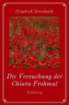die versuchung der chiara frohmut (ebook) 9783958931343