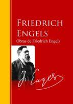 Obras de Friedrich Engels: Biblioteca de Grandes Escritores