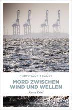 mord zwischen wind und wellen (ebook)-christiane franke-9783960413943