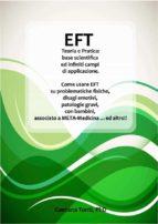 eft teoria e pratica: base scientifica ed infiniti campi di applicazione. (ebook) 9786051767543
