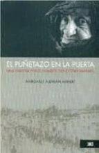 El libro de El puñetazo en la puerta autor MARGARET AJEMIAN AHNERT EPUB!