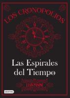 los cronopolios 1. las espirales del tiempo (ebook)-luis panini-9786070735943