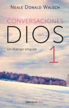 conversaciones con dios i (conversaciones con dios 1) (ebook) neale donald walsch 9786073158343