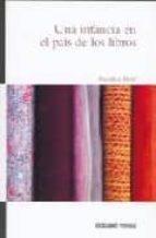 una infancia en el pais de los libros michele petit 9786074000443
