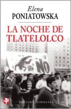 la noche de tlaltelolco (ebook)-elena poniatowska-9786074452143