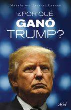 ¿por qué ganó trump? (ebook)-martin del palacio langer-9786077473343