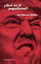 ¿qué es el populismo? (ebook)-jan-werner müller-9786079773243