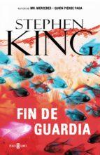 fin de guardia (trilogía bill hodges 3) (ebook)-9788401018343