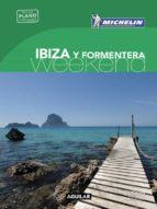 ibiza y formentera (la guía verde weekend 2018)-9788403517943