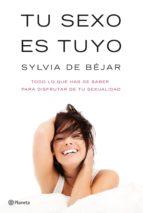 tu sexo es tuyo (ebook)-sylvia de bejar-9788408013143