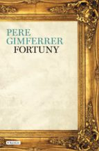 fortuny-pere gimferrer-9788408091943