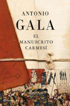 el manuscrito carmesi-antonio gala-9788408093343