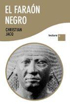 el faraon negro christian jacq 9788408096443