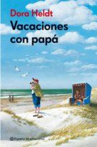 vacaciones con papa dora heldt 9788408106043