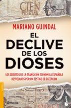el declive de los dioses mariano guindal 9788408112143