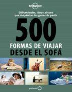 500 formas de viajar desde el sofa rodolphe bacquet gilles dusouchet 9788408130543