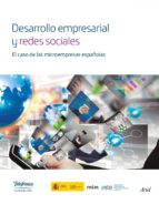 DESARROLLO EMPRESARIAL Y REDES SOCIALES. EL CASO DE LAS MICROEMPRESAS ESPAÑOLAS (EBOOK)