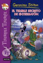 tenebrosa tenebrax 8: el temible secreto de entierraton geronimo stilton geronimo stilton 9788408137443