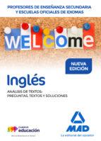 profesores de enseñanza secundaria y escuelas oficiales de idiomas inglés análisis de textos: preguntas, textos y soluciones-9788414207543