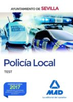 policia local del ayuntamiento de sevilla. test 9788414209943