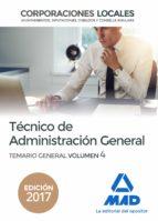 tecnico  de administracion general de corporaciones locales: temario general (vol. 4)-9788414213643