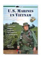 los marines en la guerra de vietnam: uniformes, equipo, insignias , documentos y armamento-marti demiquels-9788415043843