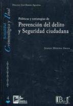 politicas y estrategias de prevencion del delito y seguridad ciud adana-juanjo medina ariza-9788415276043