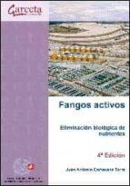 fangos activos, eliminacion biologica juan a. cortacans 9788415452843