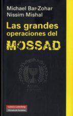 las grandes operaciones del mossad-michael bar zohar-9788415472643