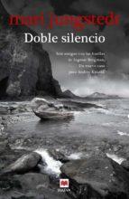 doble silencio (saga anders knutas 7)-mari jungstedt-9788415532743