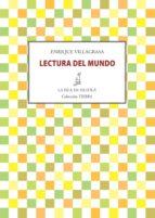 lectura del mundo (ebook)-enrique villagrasa-9788415593843