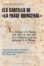 ELS CARTELLS DE LA FRASE QUINZENAL