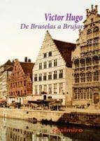 de bruselas a brujas-victor hugo-9788415715443